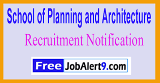 SPA School of Planning and Architecture Recruitment Notification 2017 Last Date 15-06-2017