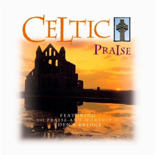 Eden's Bridge - Celtic Praise (1998)