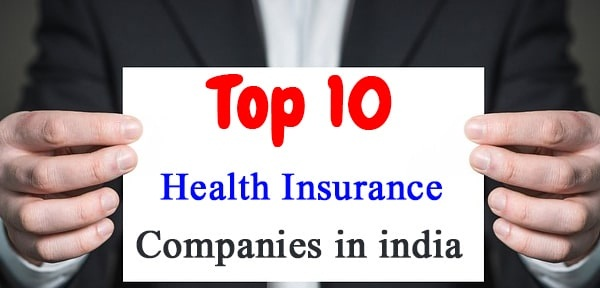 Best Rated Health Insurance Companies >> Top 10 Health Insurance In India 2019