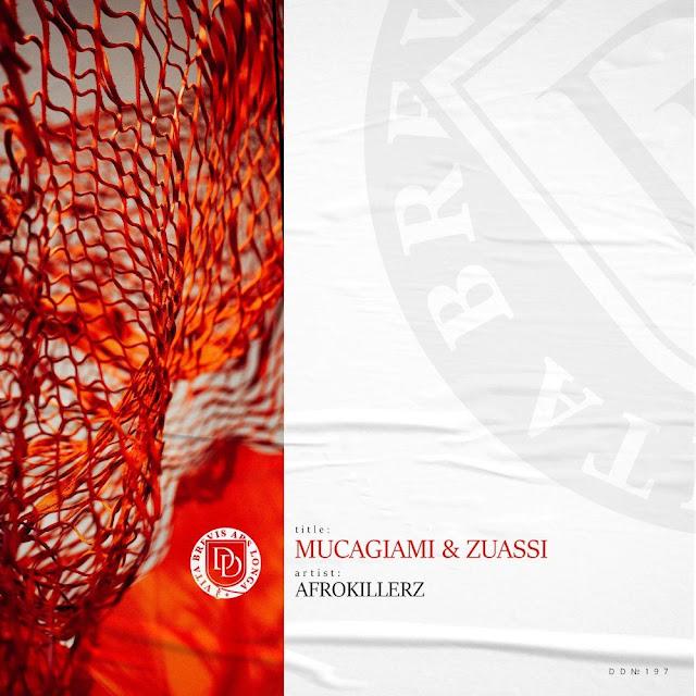 Afrokillerz - Mucagiami & Zuass