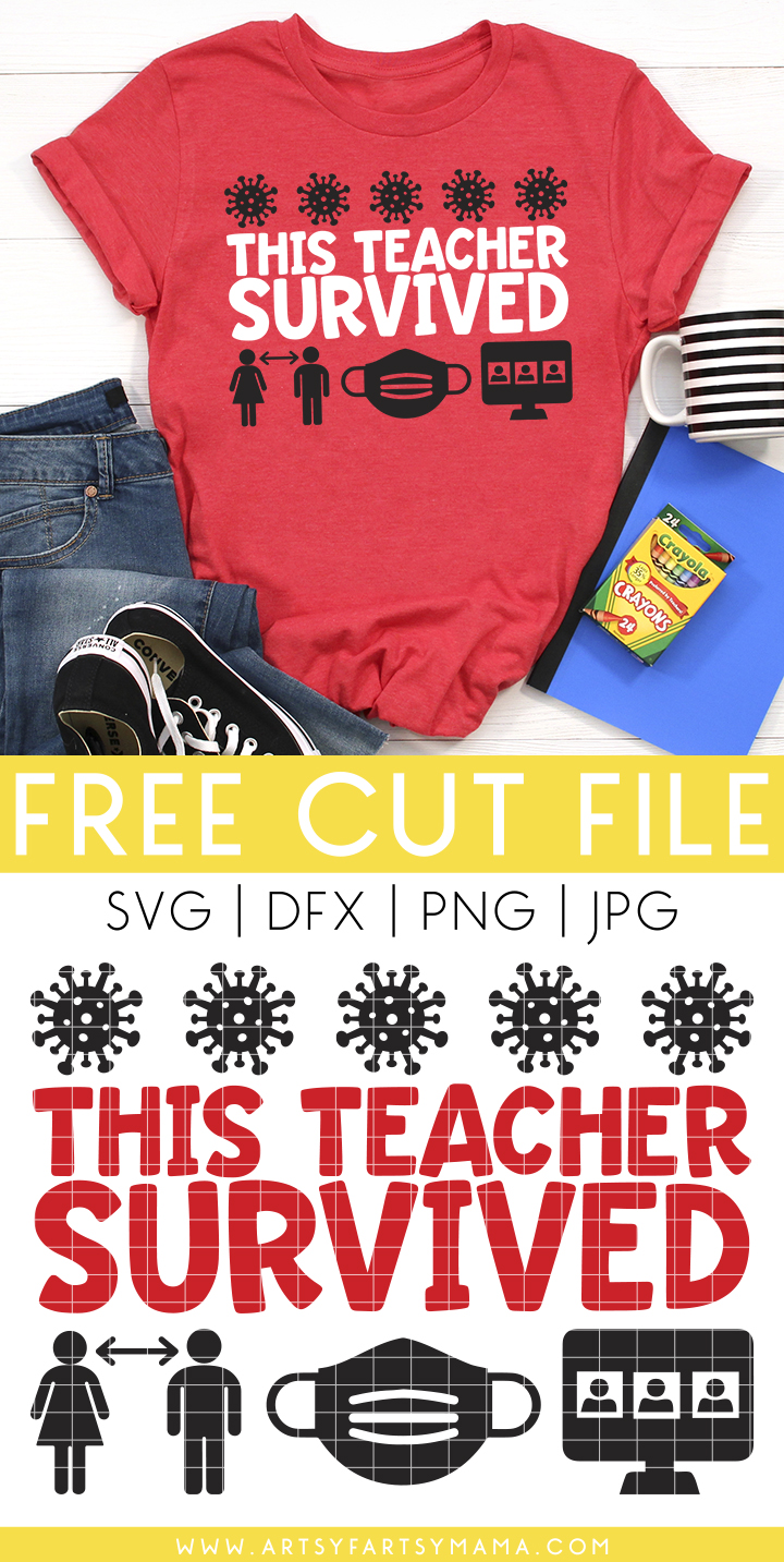 """""""This Teacher Survived"""" Shirt with Free Cut File"""
