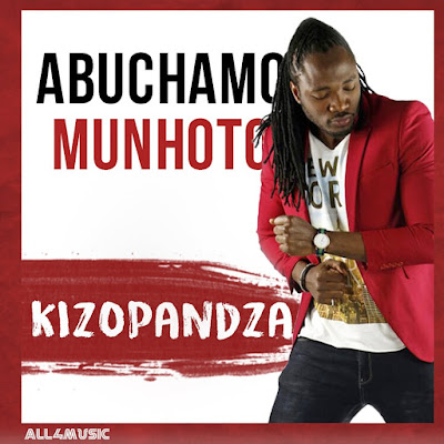Abuchamo Munhoto - Kizopandza (Single) [Download]