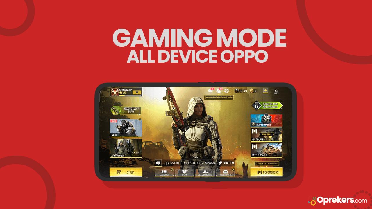 Cara Mengaktifkan Gaming Mode di Smartphone Oppo