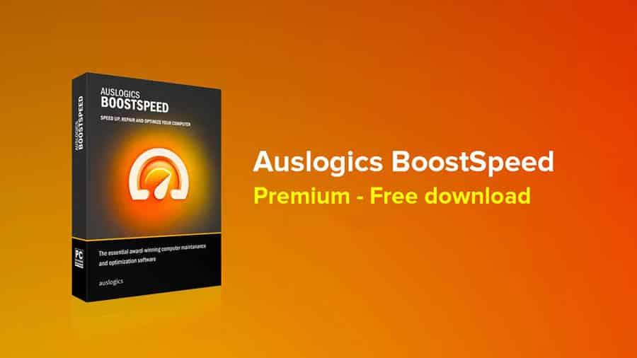 Auslogics BoostSpeed Active - Tăng tốc độ khi sử dụng windows 10