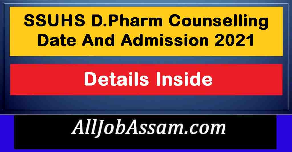 SSUHS D.Pharm Counselling Date And Admission 2021