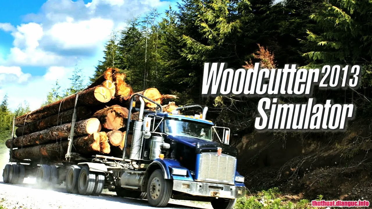 Download Game Woodcutter Simulator 2013 Link Fshare