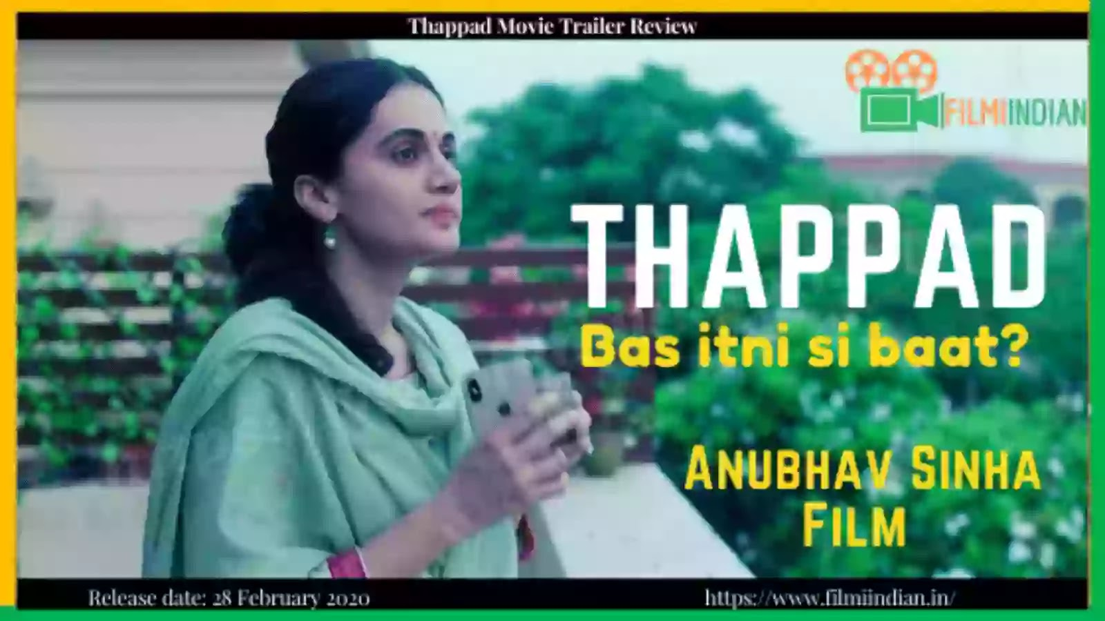 Thappad : (2020) Movie Trailer : Best and Honest Review