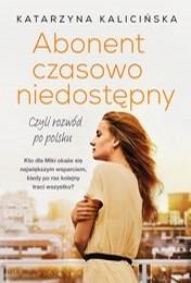 https://lubimyczytac.pl/ksiazka/4907208/abonent-czasowo-niedostepny-czyli-rozwod-po-polsku