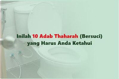 https://www.abusyuja.com/2019/09/10-adab-thaharah-bersuci.html