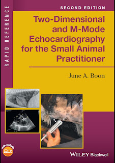 Rapid Reference Two-Dimensional and M-Mode Echocardiography for the Small Animal Practitioner 2nd Edition
