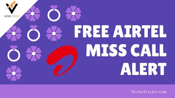 [Free] Airtel miss call alert   Airtel Free missed call alert  for 999 Days   Airtel   Free