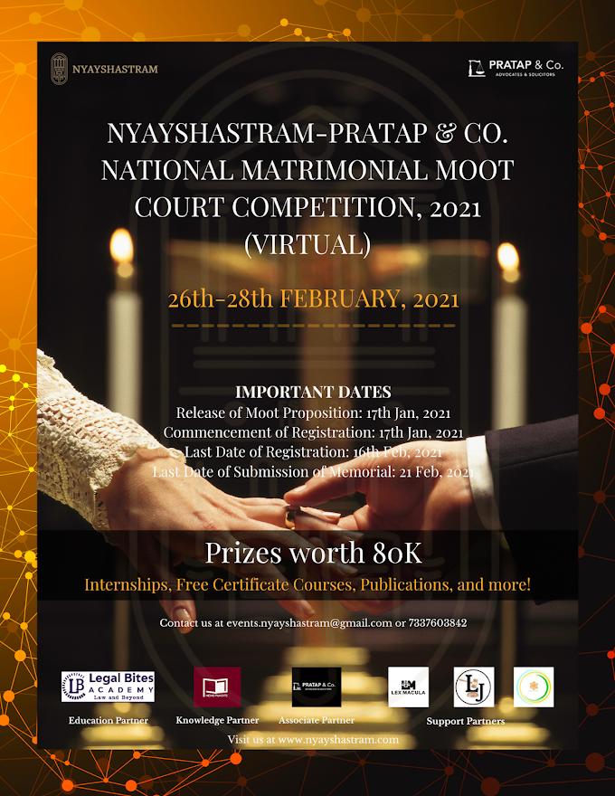 National Matrimonial Moot Court Competition 2021 | Nyayshastram-Pratap & Co: Register ByFeb 16