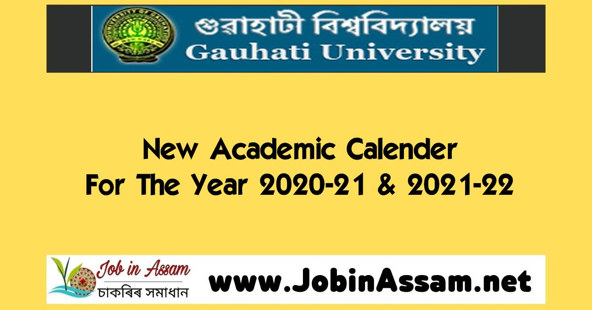 New Academic Calender Published By Gauhati University For The Year 2020-21 & 2021-22