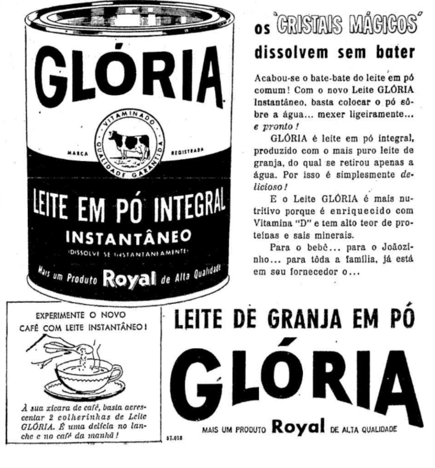Anúncio veiculado em 1960 promovia o lançamento do Leite em Pó Glória