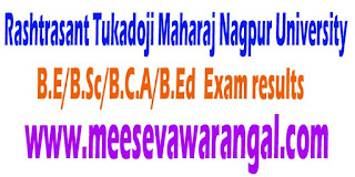 Rashtrasant Tukadoji Maharaj Nagpur University B.E/B.Sc/B.C.A/B.Ed - 2016 Exam results