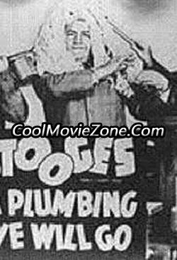 A Plumbing We Will Go (1940)