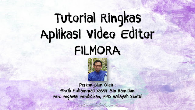 Tutorial Ringkas Aplikasi Video Editor - Filmora