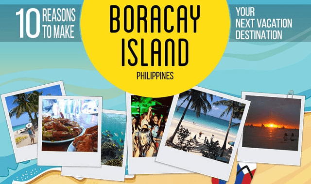 10 Reasons To Make Boracay Island Your Next Vacation Destination