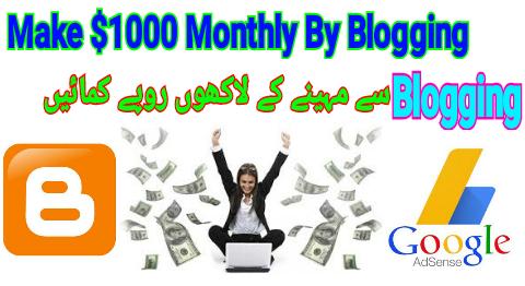 Make $1000 Monthly By Blogging Urdu/Hindi
