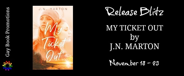 My Ticket Out by J.N. Marton Release Blitz