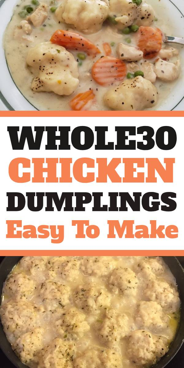 Whole30 Chicken and Dumplings Recipe is a dish that goes from prep to plate in 30 minutes! A simple one-pot recipe that is packed with chicken, veggies and delicious dumplings, with no canned 'cream of whatever' soup needed. #ComfortFood #Chicken #whole30 #Chickendumplings #chickensoup #soup