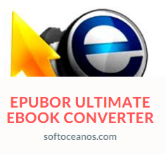 Descargar Epubor Ultimate eBook Converter Gratis