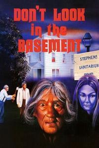 Watch Don't Look in the Basement Online Free in HD