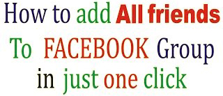 Adding all friends to facebook group in just one click 2017