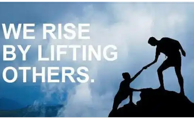 You lift yourself when you lift others