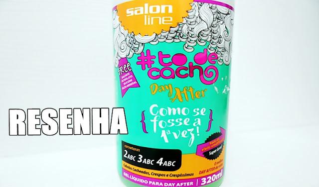 Gel de Day After, Salon Line, Resenha