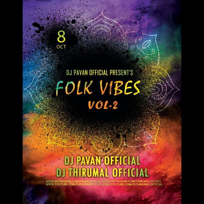 Flok Vibes Volume-2 - Dj Pavan Official, Dj Thirumal Official