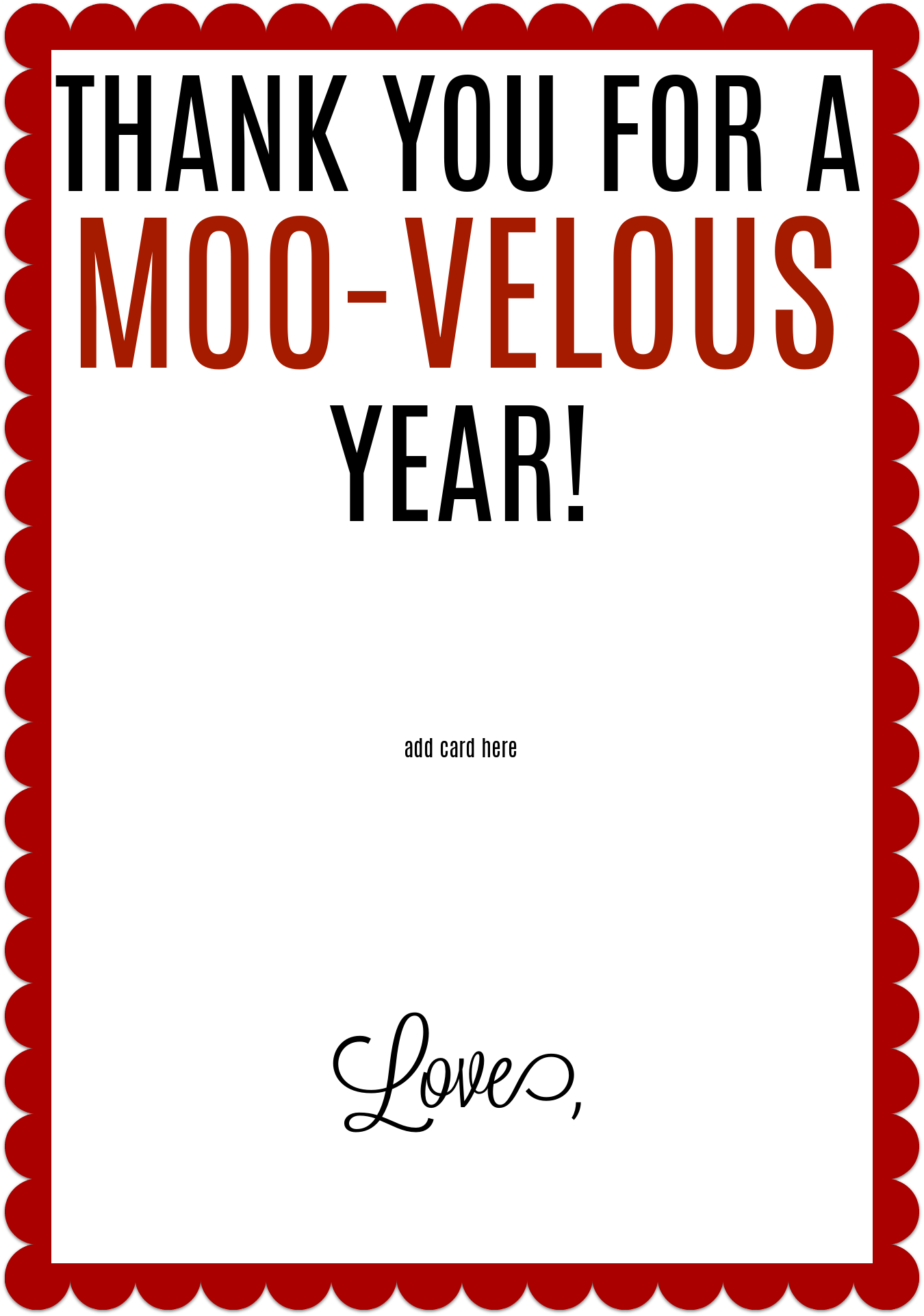 Thank you for a MOO-velous year - Teacher Appreciation Free Chick-fil-a Gift Card Printable