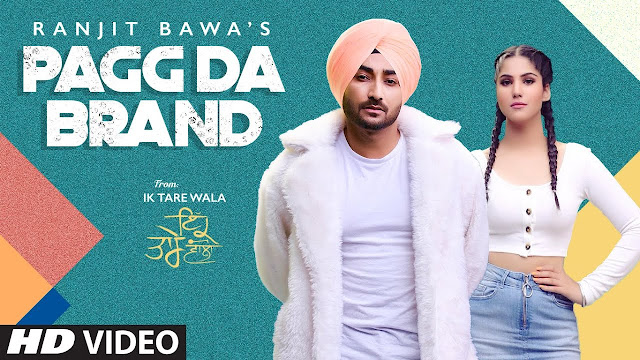 Pagg Da Brand: Ranjit Bawa Lyrics | Ik Tare Wala | Latest Punjabi Song 2020 Lyrics Planet