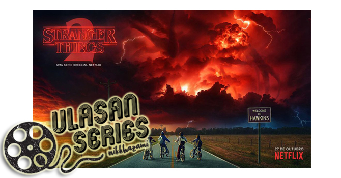 Ulasan Stranger Things Season 2