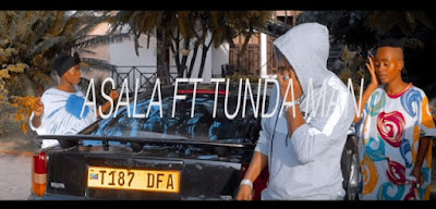 VIDEO| Asala Ft. Tunda Man ~ Ujana| [Download mp4 Official Video]