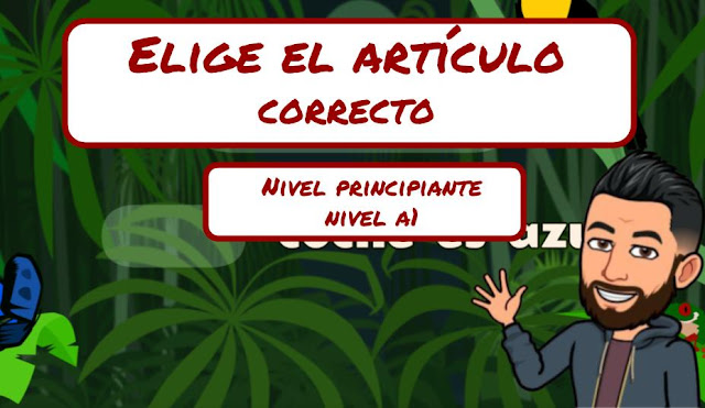 JUEGO INTERACTIVO - ELIGE EL ARTÍCULO DETERMINADO
