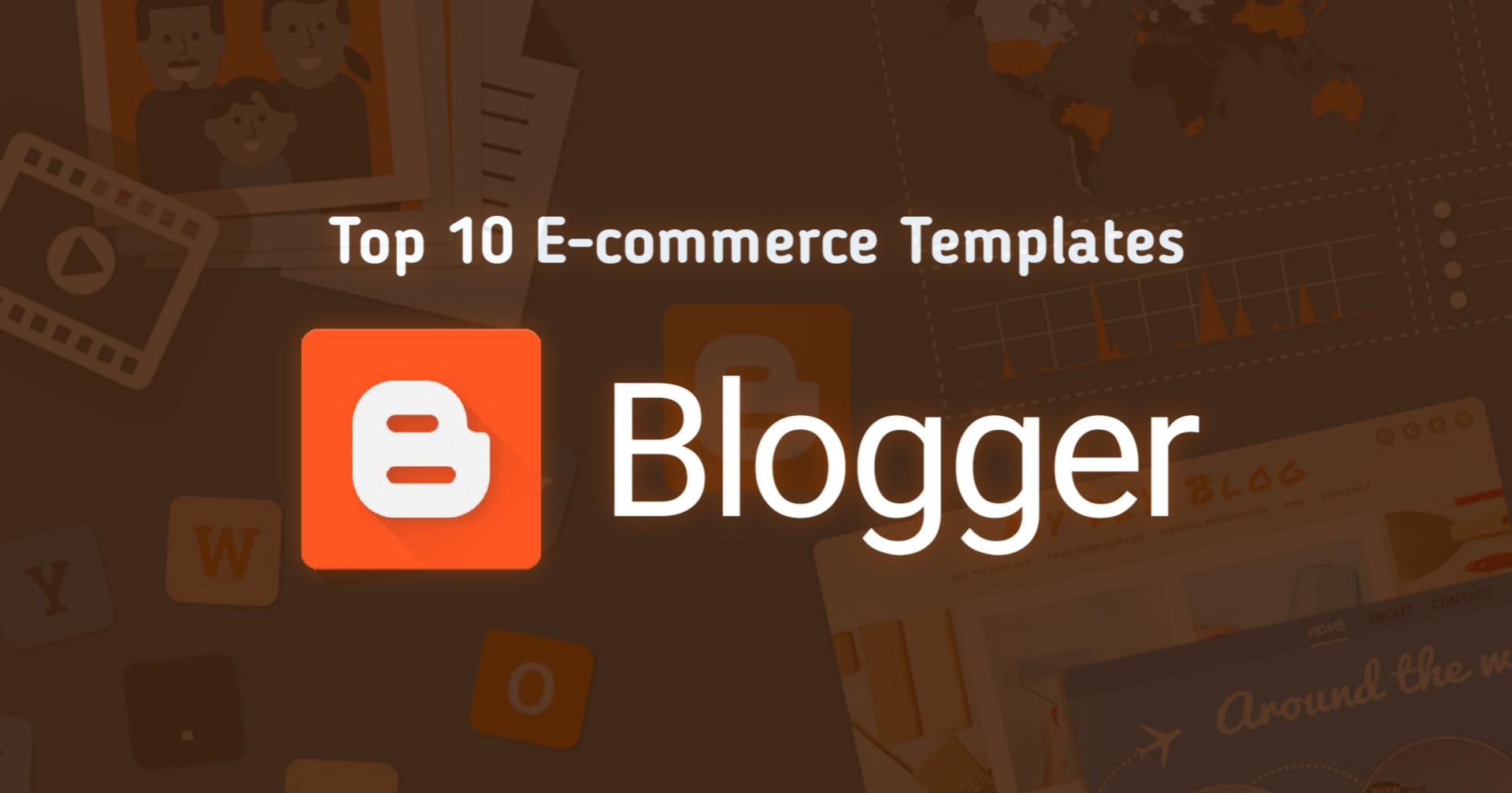 Top 10 E-commerce Blogger Templates