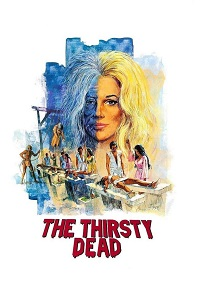 Watch The Thirsty Dead Online Free in HD