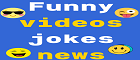 Funny videos, jokes, news