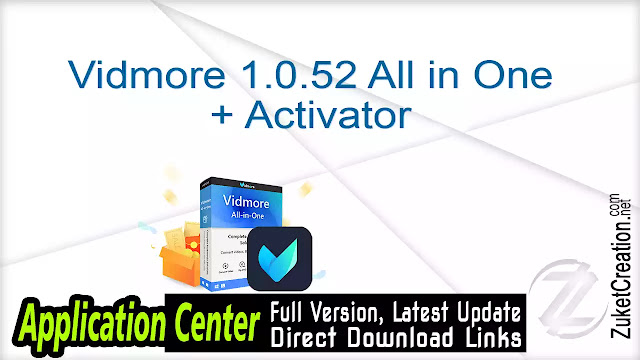 Vidmore 1.0.52 All in One + Activator