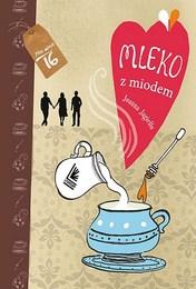 http://lubimyczytac.pl/ksiazka/4886304/mleko-z-miodem