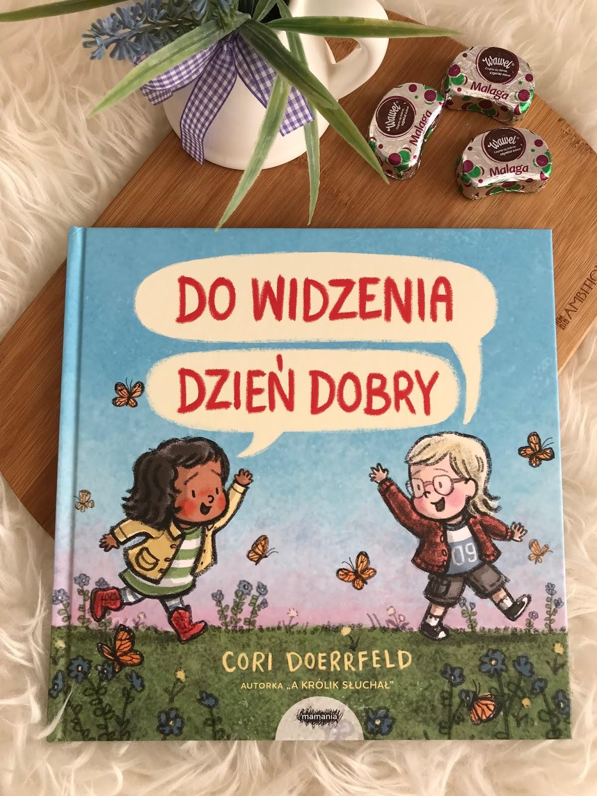 Cori Doerrfeld, Do widzenia dzień dobry