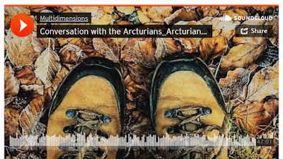 https://soundcloud.com/multidimensions/conversation-with-the-arcturians_arcturians-in-our-shoes