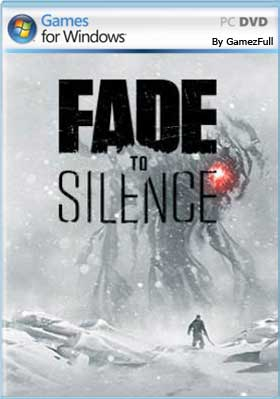 Fade to Silence PC [Full] [MEGA]