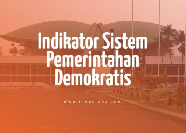 Indikator Sistem Pemerintahan Demokratis