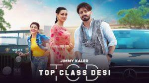 Top Class Desi Lyrics – Jimmy Kaler