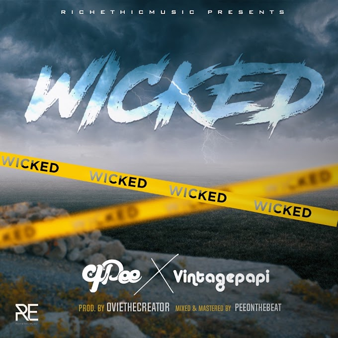 "WATCH ""WICKED"" MUSIC VIDEO BY QPEE & VINTAGE PAPI"