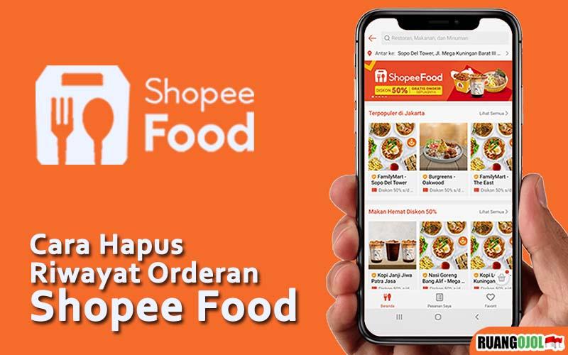 Cara Menghapus Riwayat Pesanan Shopee Food Terbaru