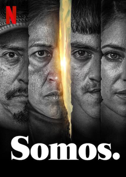 Somos. (2021) Primera Temporada NF WEB-DL 1080p Latino