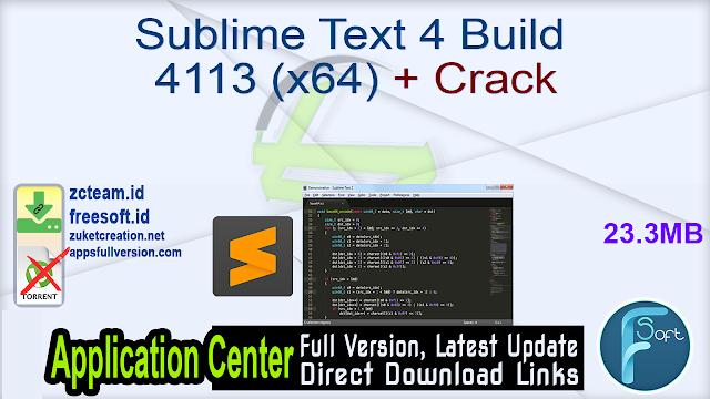 Sublime Text 4 Build 4113 (x64) + Crack_ ZcTeam.id
